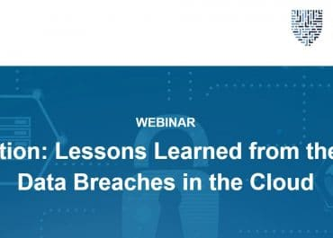 Webinar - Misconfiguration : Lessons learned from the #1 cause of Data Breaches in the Cloud